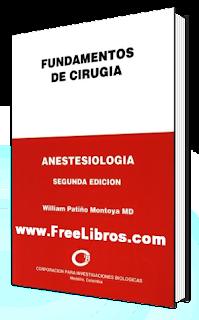 Fundamentos de Cirugia: Anestesiologia – 2da edición