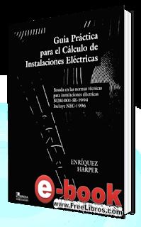 Guia Práctica para el Cálculo de Instalaciones Eléctricas
