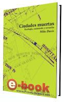 Ciudades muertas (Ecología, catástrofe y revuelta)