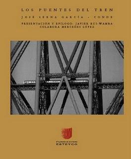 Los Puentes del Tren – José Serna García