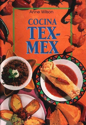Cocina Tex-Mex – Anne Wilson