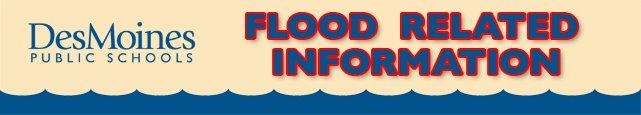DMPS Flood Information