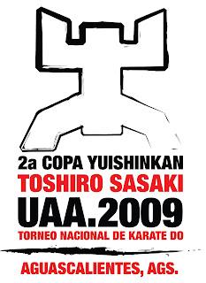 Yuishinkan México: Copa Yuishinkan Toshiro Sasaki UAA 2009  Yuishinkan Méx...