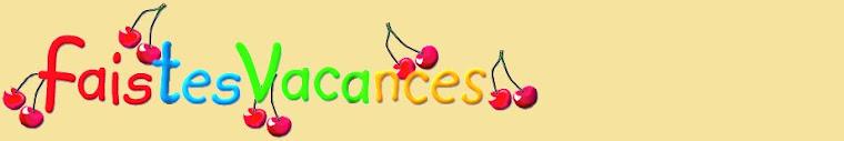 http://faistesvacances.blogspot.com/