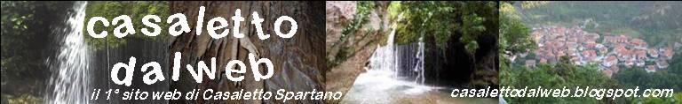 casalettodalweb: il 1° sito web di Casaletto Spartano