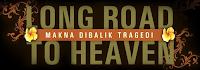 Long Road to Heaven