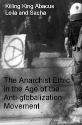 The Anarchist Ethic in the Age of the Anti-globalization Movement