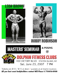 ROBBY ROBINSON'S MASTERS' SEMINAR AND POSING DOLPHIN FITNESS CLUBS, STATEN ISLAND, NY - 2007