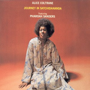 Journey In Satchidananda %28Alice Coltrane%29