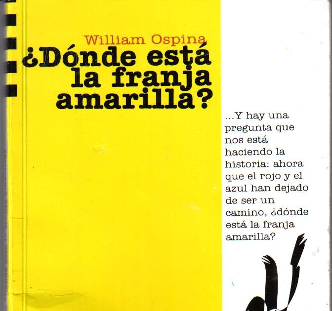 Franja Amarilla William Ospina Pdf