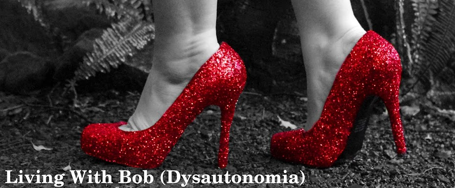 Living with Bob (Dysautonomia)