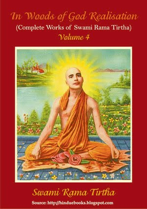 In the Woods of God Realization - Swami Rama Tirtha - Volume 4 - 1913 edn