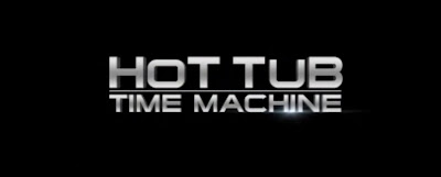 Hot Tub Time Machine - Der Film
