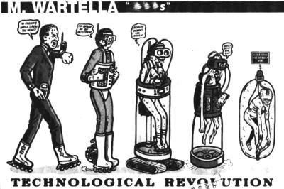 Technical Revolution or De-Evolution?