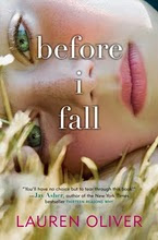 BEFORE I FALL by Lauren Oliver (ARC review)