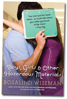 BOYS,GIRLS & OTHER HAZARDOUS MATERIAL by Rosalind Wiseman