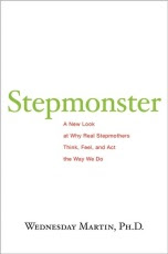STEPMONSTER by Wednesday Martin, Ph.D