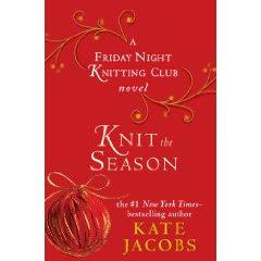 Knit The Season by Kate Jacobs