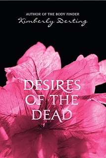 (ARC Review) Desires of the Dead by Kimberly Derting