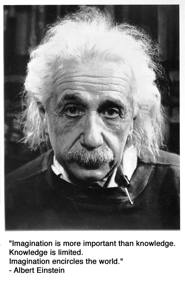 """""""La imaginación es más importante que el conocimiento"""""""