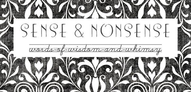 Sense & Nonsense