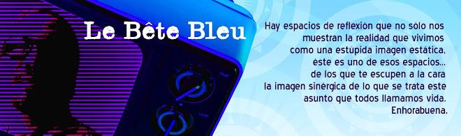 Le Bête Bleu