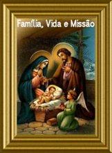 Família, Vida e Missão
