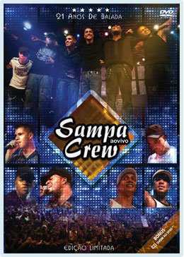 dvd do sampa crew 21 anos de balada