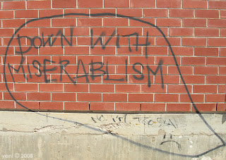 down with miserablism