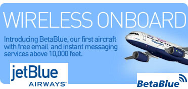 JetBlue Brings Wireless OnBoard!