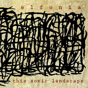 Elfonia - This Sonic Landscape (2005) Elfonia
