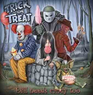 Trick Or Treat-Evil Needs Candy Too  (2006) Cover
