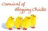 Carnival of The Blogging Chicks