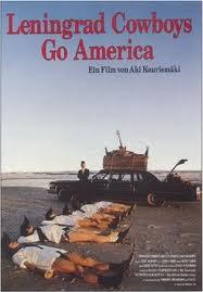 """""""Leningrad Cowboys Go America"""" (1989)"""