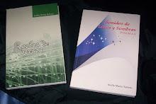 Mis dos primeros libros de poemas: SONIDOS DE LUCES Y SOMBRAS     -  ROCÍOS DE VERSOS