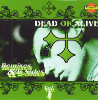 Dead or Alive - Remixes & B-Sides Volume 1