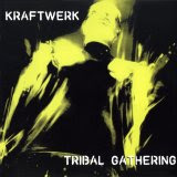 Kraftwerk - Tribal Gathering