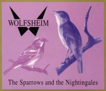 Wolfsheim - The Sparrows and the Nightingales