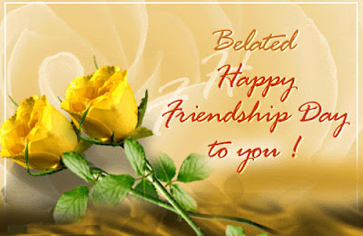 Happy belated friendship day