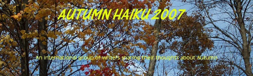 Autumn Haiku 2007