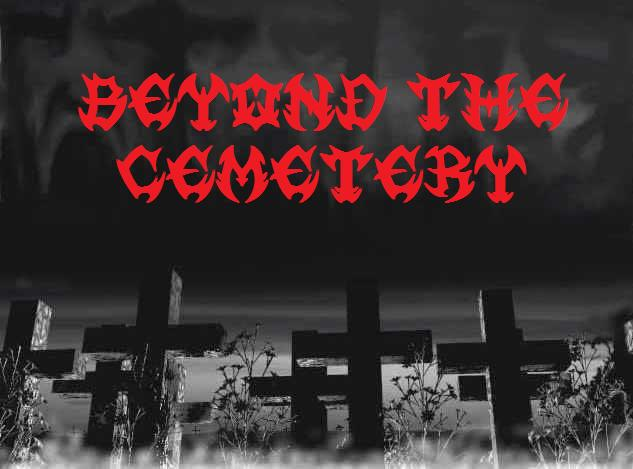 Beyond The Cemetery