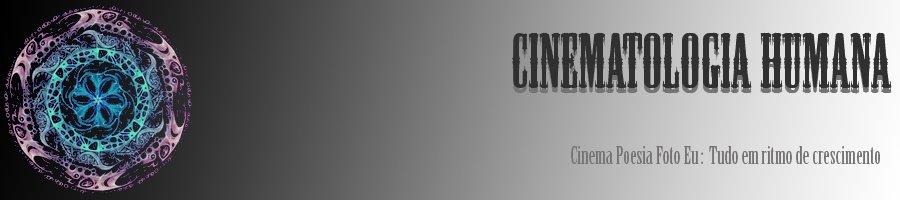 Cinematologia Humana