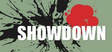 :: SHOWDOWN
