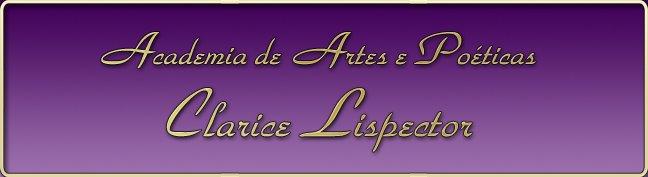 """Academia de Artes e Poéticas """"Clarice Lispector"""""""