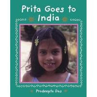 prita goes to india prodeepta das children's book review