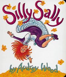 silly sally audrey wood children's book review