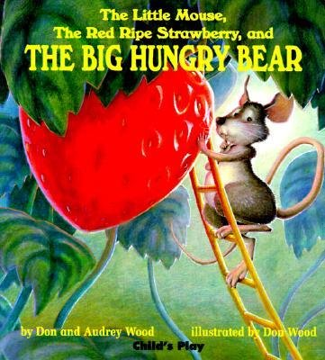 Mice. Hungry Bears. Ripe Strawberries. Favorite Book. Big Hungry. Children Play. Red Ripe. Children Book. Pictures Book