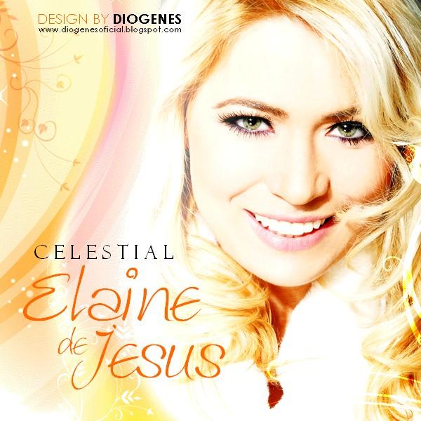 novo cd elaine de jesus celestial