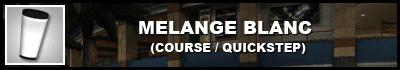 Mélange Blanc (Course)