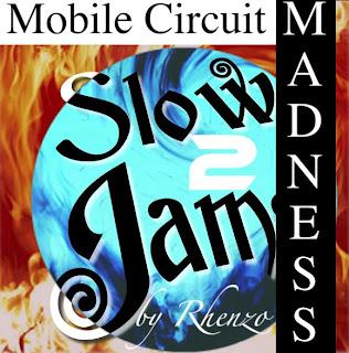 musicmadness: Slow Jam 2 (Mobile Circuit Madness)
